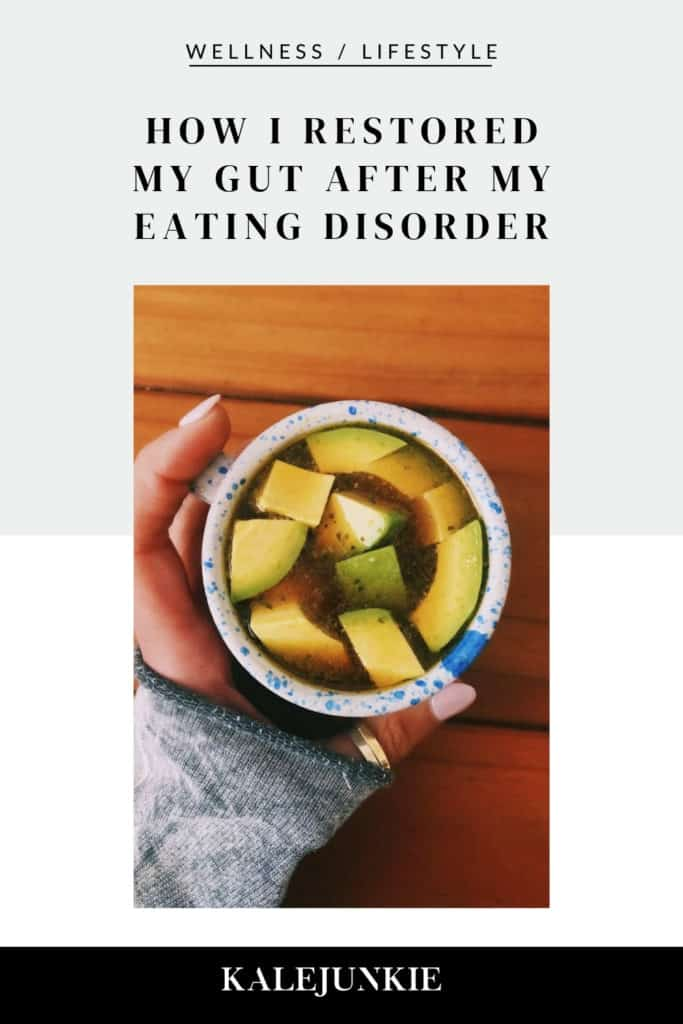 KALEJUNKIE HOW I RESTORED MY GUT AFTER MY EATING DISORDER