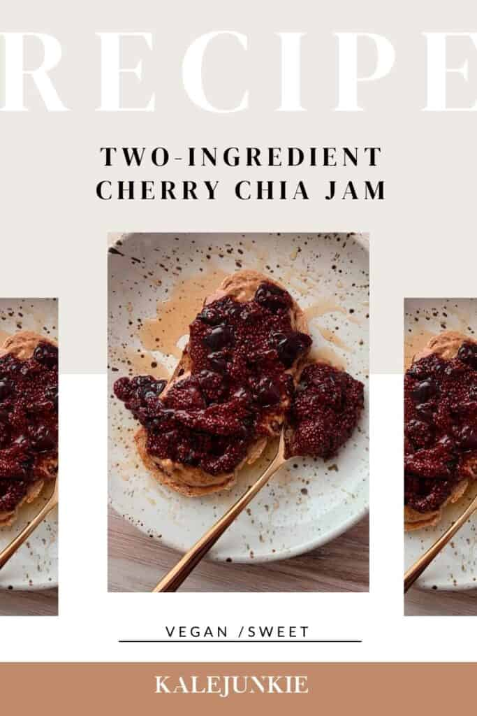 TWO INGREDIENT CHERRY CHIA JAM | Kalejunkie