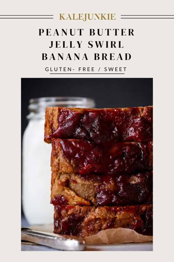 Gluten free recipe for peanut butter and jelly banana bread | Kalejunkie