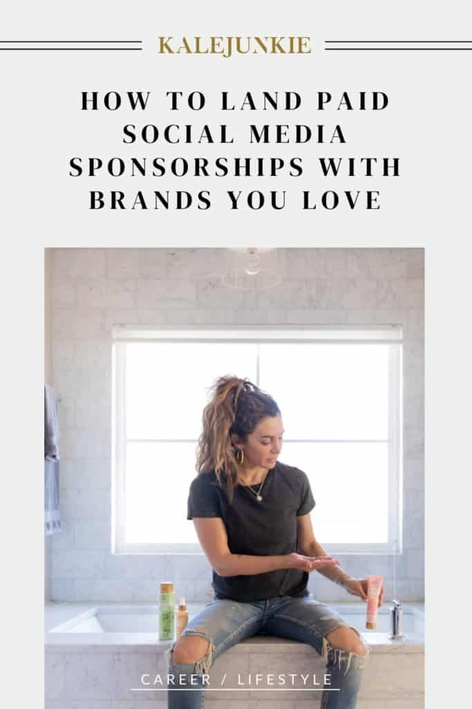 LIFESTYLE - KALEJUNKIE How To Land Paid Social Media Sponsorships With Brands You Love