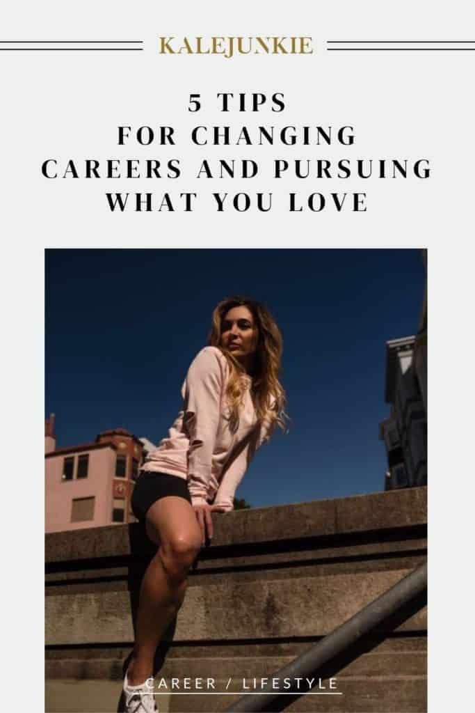 LIFESTYLE - KALEJUNKIE TIPS TO CHANGE CAREER