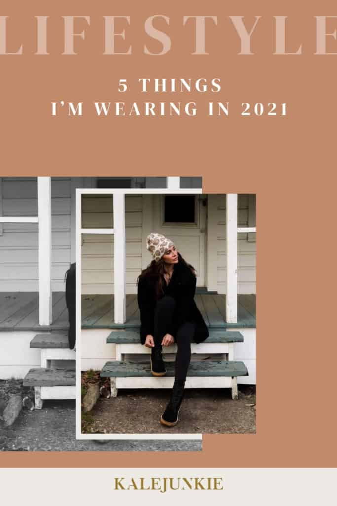 5 THINGS I'M WEARING IN 2021- Lifestyle and fashion trends