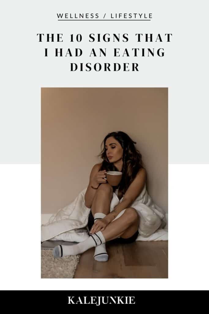 THE 10 SIGNS THAT I HAD AN EATING DISORDER   Kalejunkie